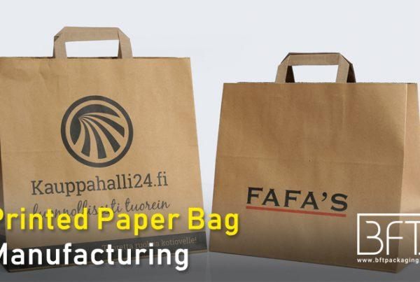 Printed Paper Bag Manufacturing - Bft Packaging Supplier