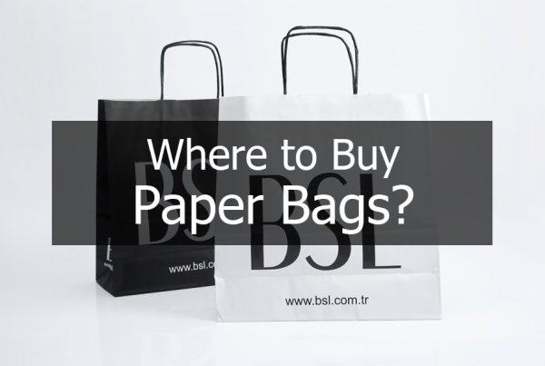 Where to Buy Paper Bags ? - Bft Packaging