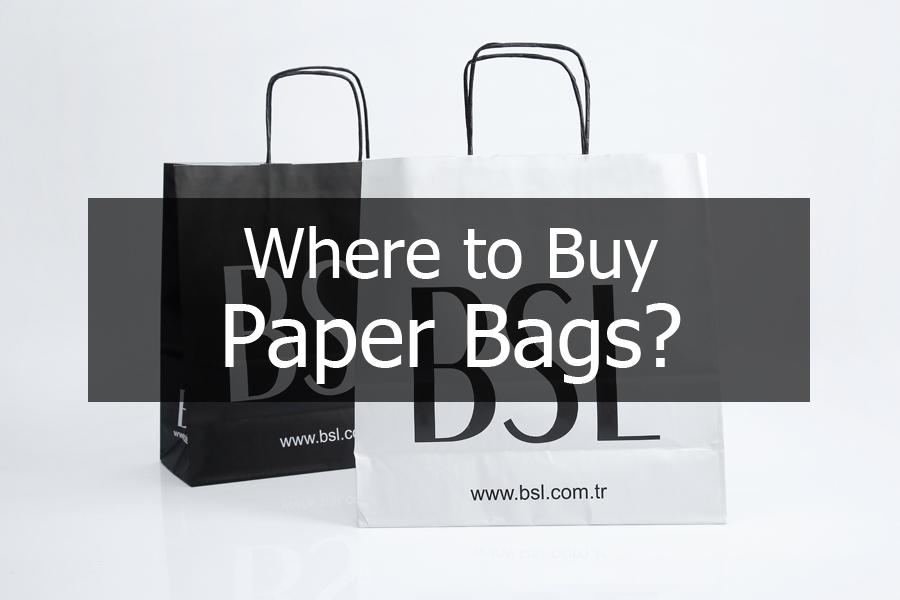 Where to Buy Paper Bags?